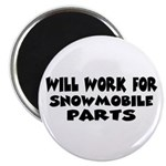 Will Work For Snowmobile Part Magnet