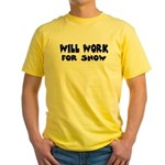 Will Work For Snow Yellow T-Shirt