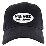 Will Work For Snow Black Cap