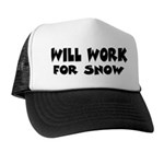 Will Work For Snow Trucker Hat
