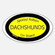 DachshundsSpoiledRottenOnBoard Decal