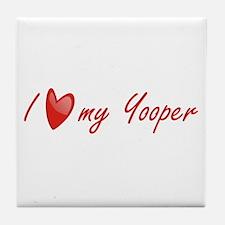 I Love My Yooper Tile Coaster