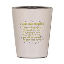 i-like-our-church-dk Shot Glass