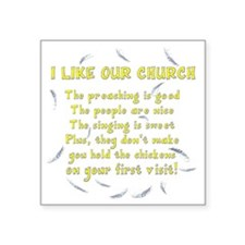 "i-like-our-church-dk Square Sticker 3"" x 3"""