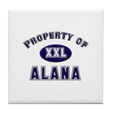Property of alana Tile Coaster