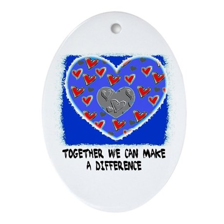 TOGETHER WE CAN MAKE A DIFFERENCE Oval Ornament