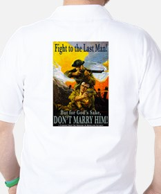 Fight to the Last Man T-Shirt