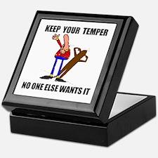 KEEP YOUR TEMPER Keepsake Box
