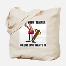 KEEP YOUR TEMPER Tote Bag