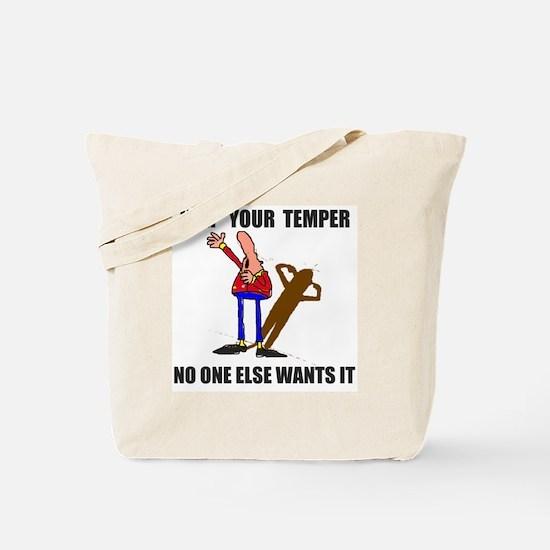 KEEP YOUR TEMPER Tote Bag