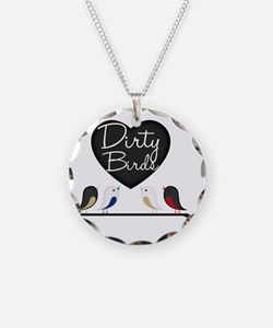 dirtybirdy Necklace
