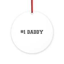 #1 Daddy Ornament (Round)