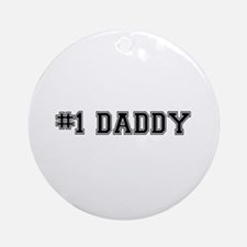 #1 Daddy Ornament (Round)