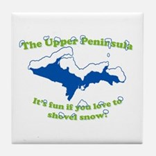 Do You Like Shoveling Snow? Tile Coaster