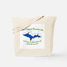 Do You Like Shoveling Snow? Tote Bag