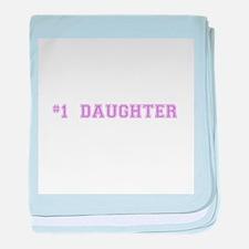 #1 Daughter baby blanket