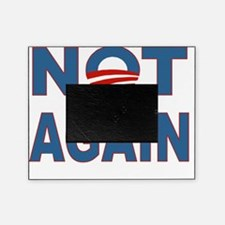Obama_Not_Again Picture Frame