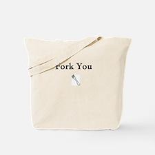 Fork You Tote Bag