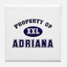Property of adriana Tile Coaster