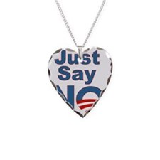 Obama_Just_Say_NO Necklace