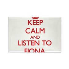 Keep Calm and listen to Fiona Magnets