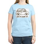 Pets Are People Too! Women's Light T-Shirt