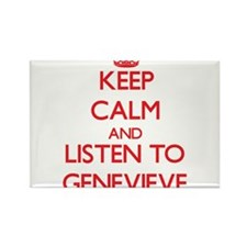 Keep Calm and listen to Genevieve Magnets