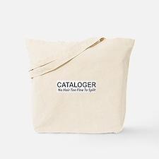 CATALOGER Tote Bag