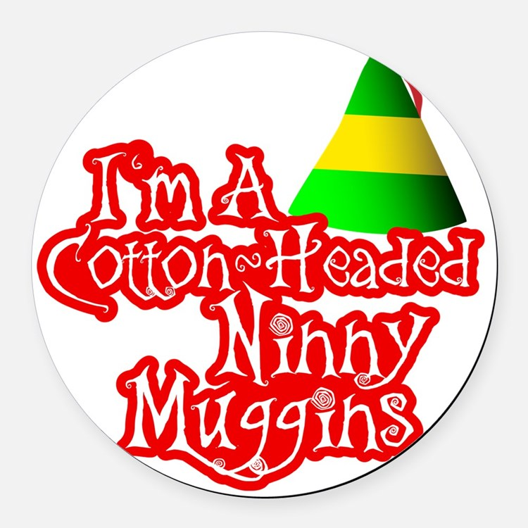 Cotton Headed Ninny Muggins BLK Round Car Magnet