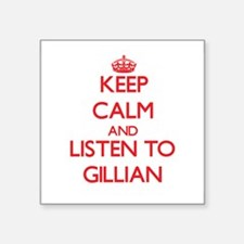 Keep Calm and listen to Gillian Sticker