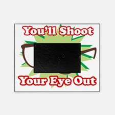 Youll-Shoot-Your-Eye-Out DRK Picture Frame