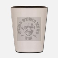 Gandhi-99-win-OV Shot Glass