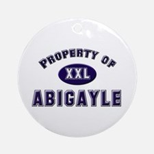 Property of abigayle Ornament (Round)