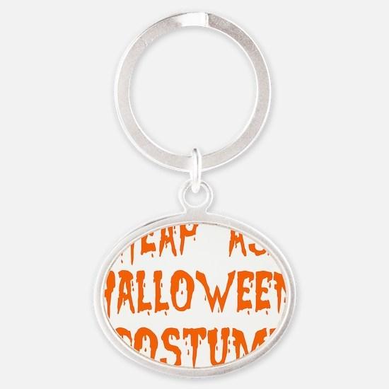Cheap-Ass-Halloween-Costume Oval Keychain