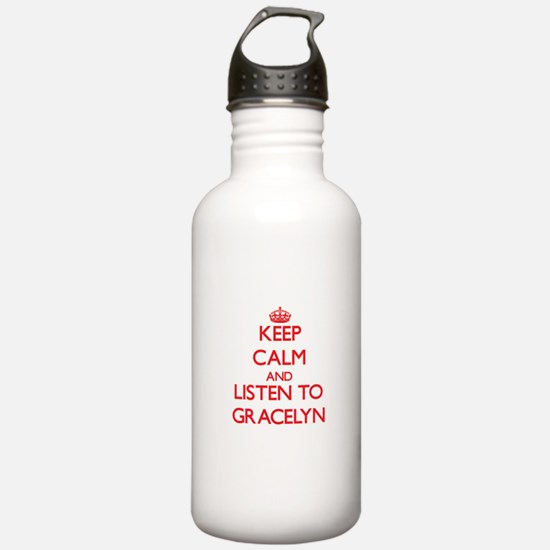 Keep Calm and listen to Gracelyn Water Bottle