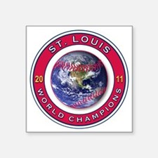 "ST LOUIS 2011 WORLD CHAMPS Square Sticker 3"" x 3"""
