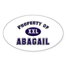 Property of abagail Oval Decal