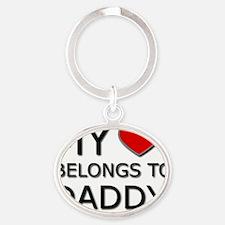 my heart belongs to daddy2 Oval Keychain