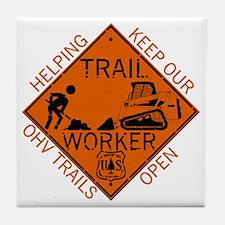 Trail Work Ahead Shirt Tile Coaster