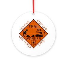 Trail Work Ahead Shirt Round Ornament