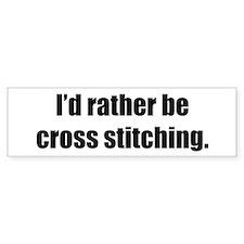 Rather be Cross Stitching Bumper Car Sticker