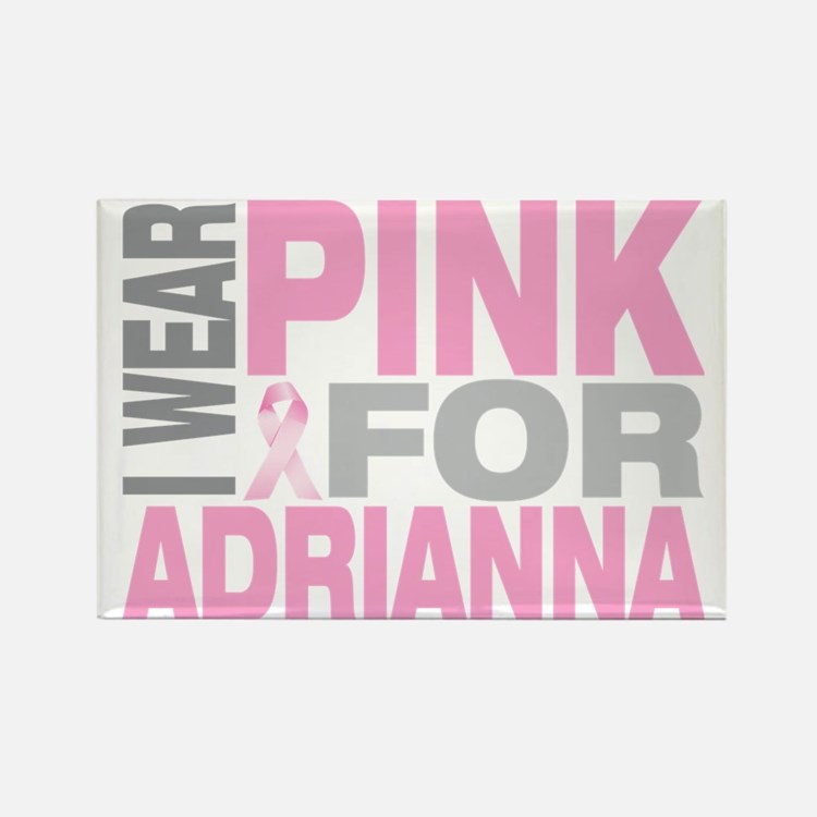 I-wear-pink-for-ADRIANNA Rectangle Magnet
