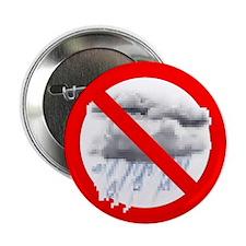 "No Rain 2.25"" Button (100 pack)"