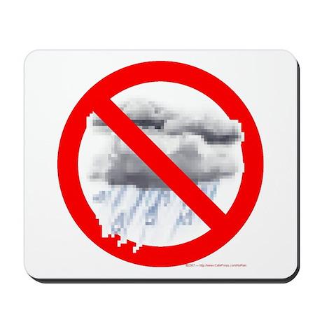 No Rain Mousepad