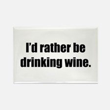 Rather be Drinking Wine Rectangle Magnet