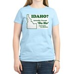 "Not ""Da Ho"" Women's Light T-Shirt"