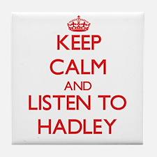Keep Calm and listen to Hadley Tile Coaster
