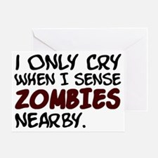 Zombies nearby Greeting Card