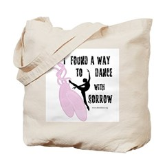 Dance with Sorrow Tote Bag