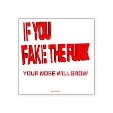 """Fake the Funk R Square Sticker 3"""" x 3"""""""